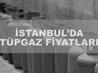İstanbulda tüp gaz fiyatları ne kadar